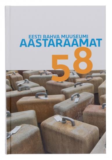 View No. 58 (2015): Eesti Rahva Muuseumi aastaraamat