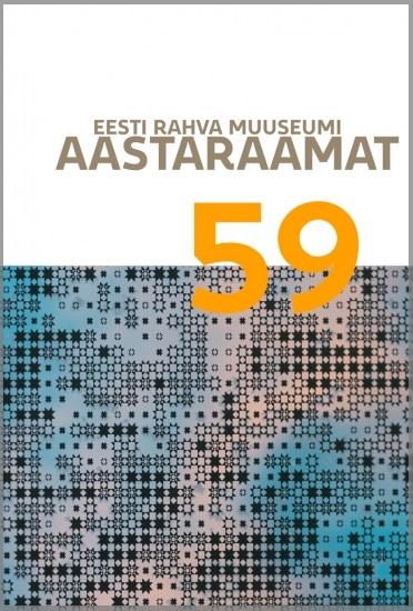 View No. 59 (2016): Eesti Rahva Muuseumi aastaraamat