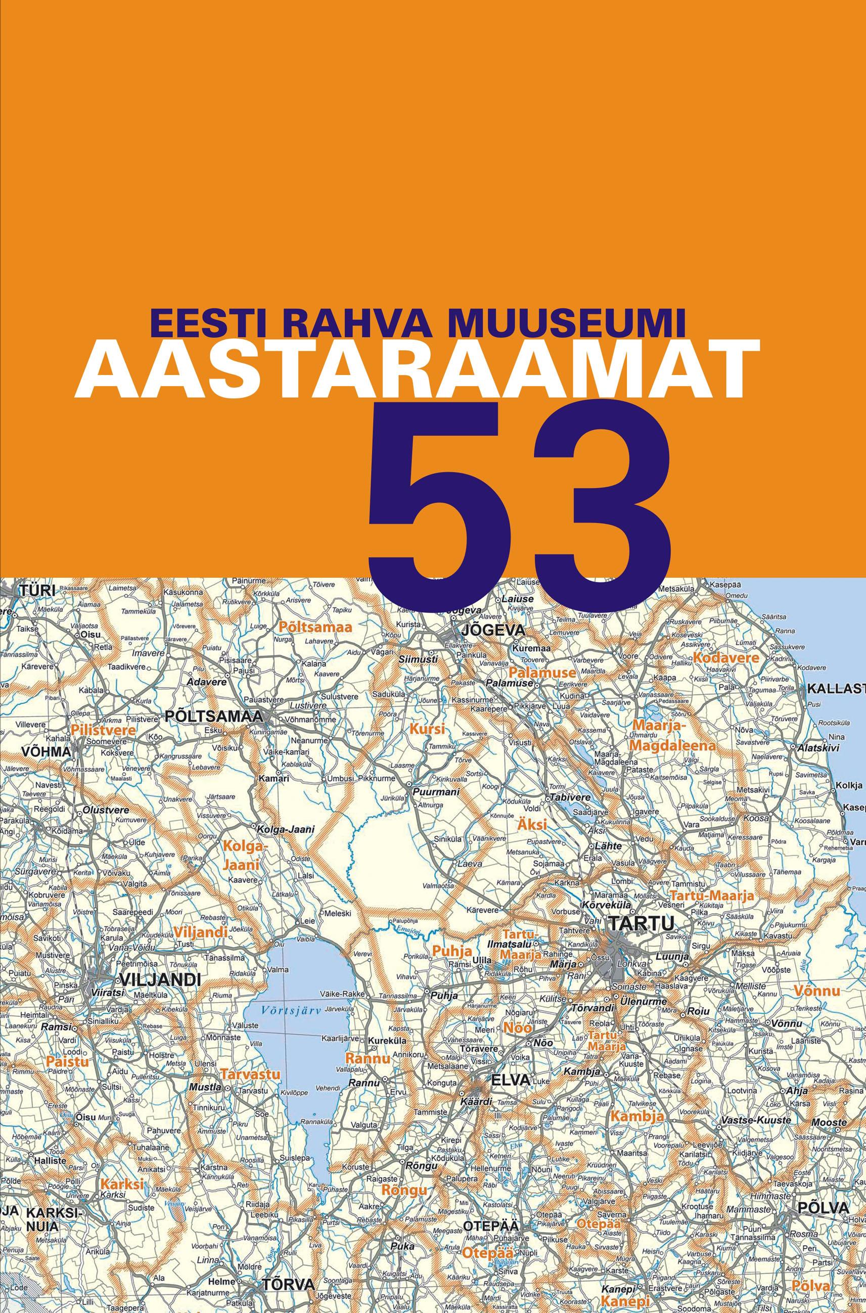 View No. 53 (2010): Eesti Rahva Muuseumi aastaraamat