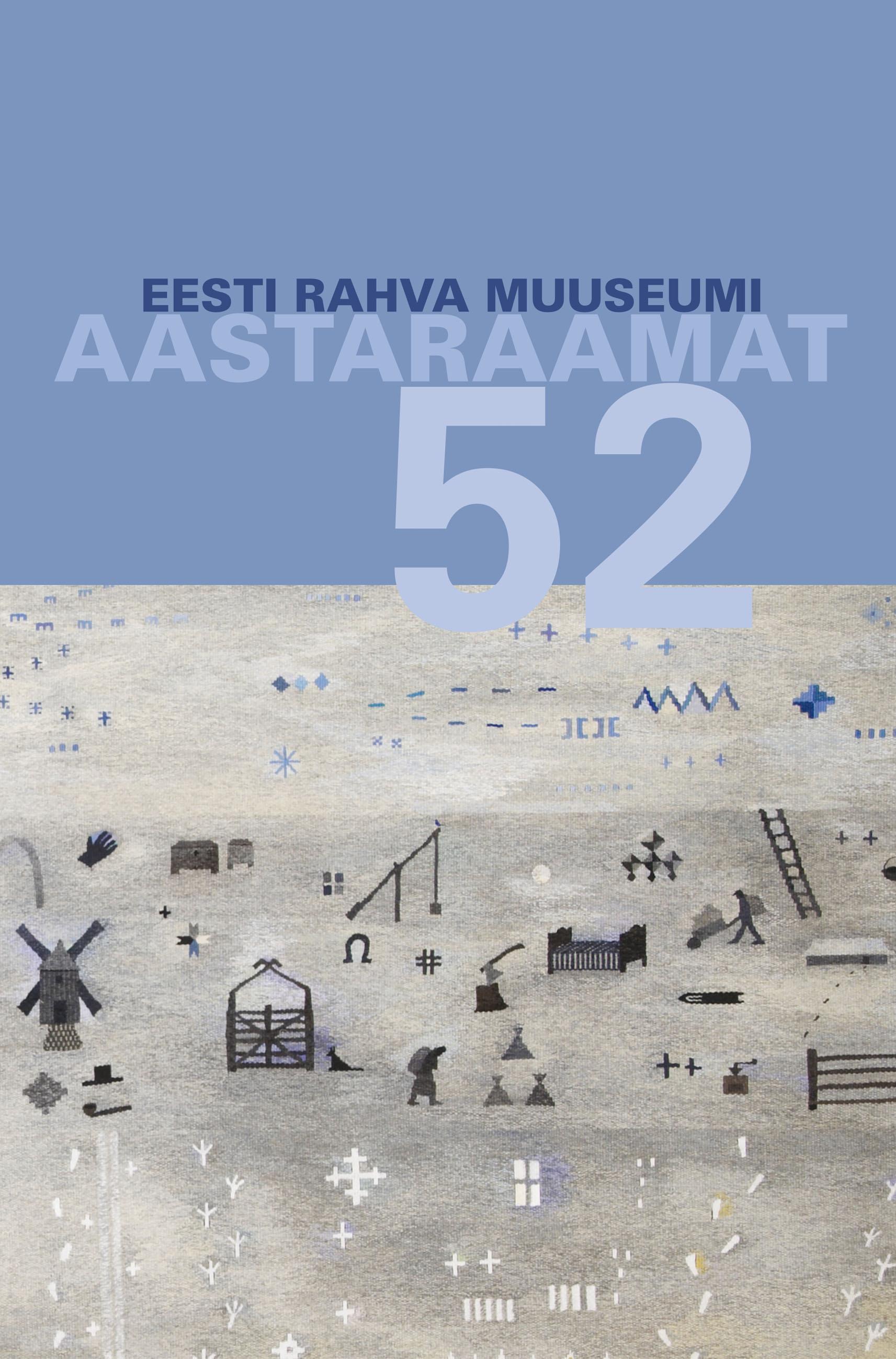 View No. 52 (2009): Eesti Rahva Muuseumi aastaraamat